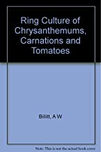Ring Culture of Chrysanthemums, Carnations and Tomatoes
