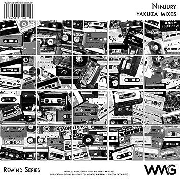 Rewind Series: Ninjury - Yakuza Mixes