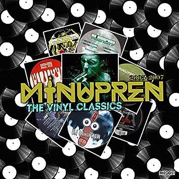 The Vinyl Classics (2005 - 2007)