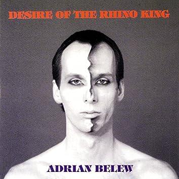 Desire Of The Rhino King