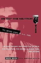 We Got the Neutron Bomb : The Untold Story of L.A. Punk
