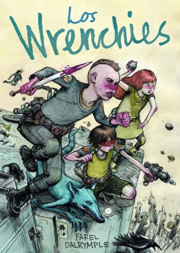 Los Wrenchies (Comic Y Novela Grafica) eBook: Dalrymple, Farel ...