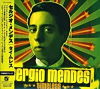 Timeless by Sergio Mendes (2007-05-23)