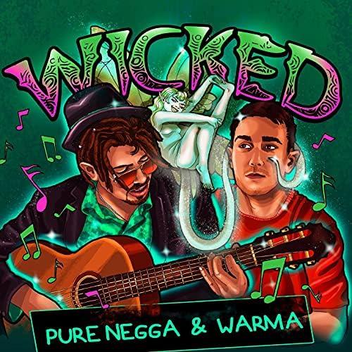 Pure Negga & Warma