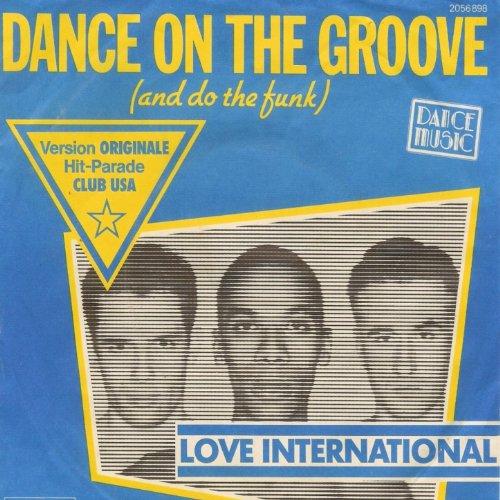 Dance On the Groove (Version originale 1981)