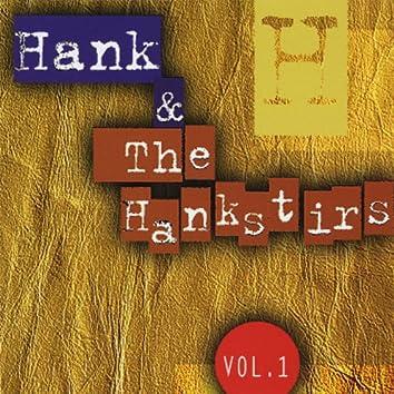 Hank & the Hankstirs, Vol.L