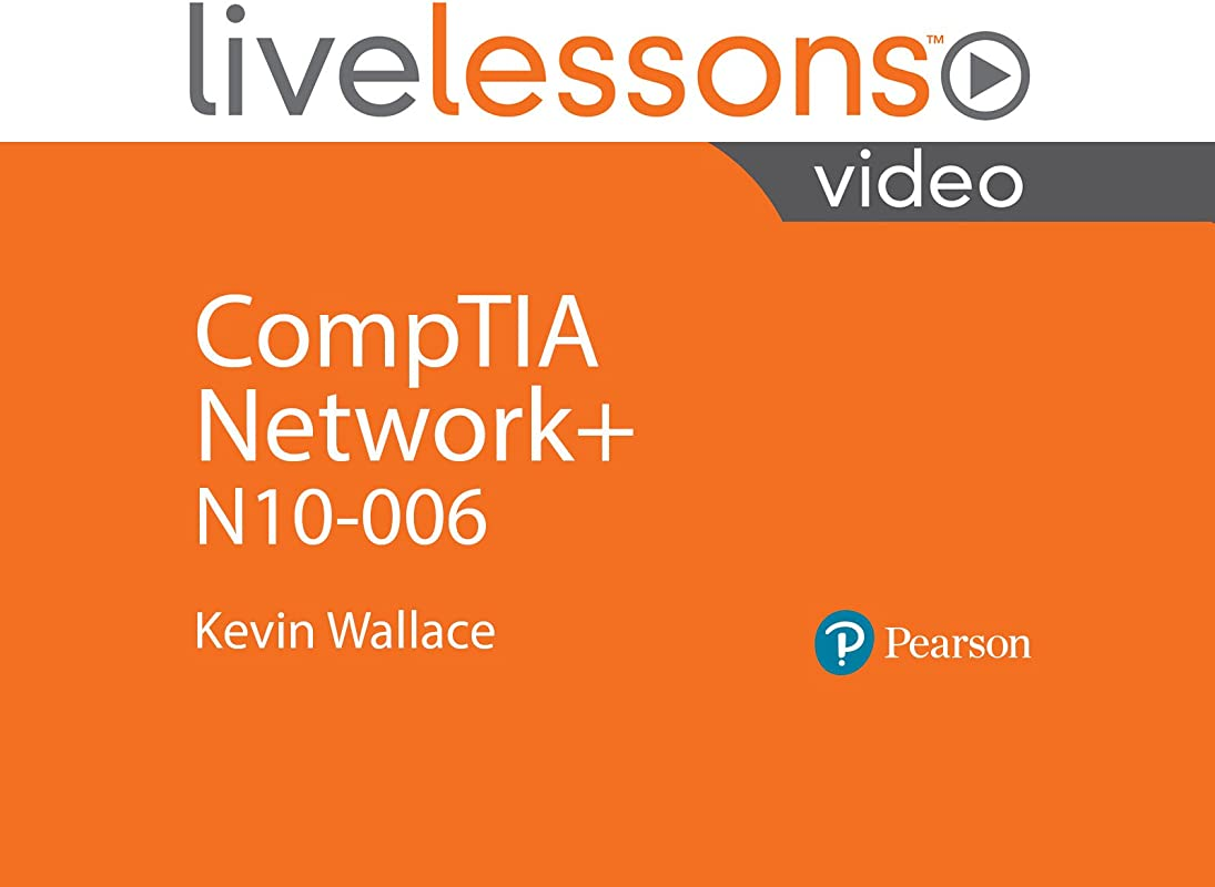 CompTIA Network N10 006 LiveLessons