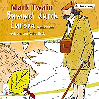 Deutschland     Bummel durch Europa 1              Autor:                                                                                                                                 Mark Twain                               Sprecher:                                                                                                                                 Rufus Beck                      Spieldauer: 4 Std. und 24 Min.     44 Bewertungen     Gesamt 4,3