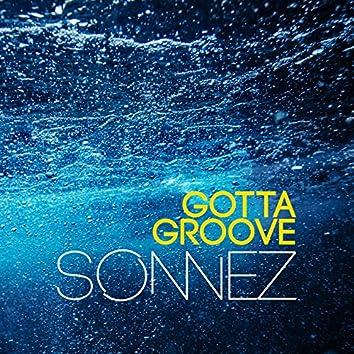 Gotta Groove
