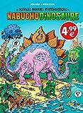 Les nouvelles aventures apeupréhistoriques de Nabuchodinosaure - Tome 01 - Top humour 2020