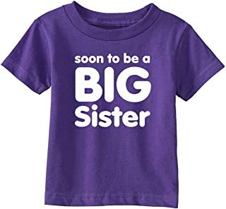 Soon to be a Big Sister on Infant & Toddler Cotton T-Shirt