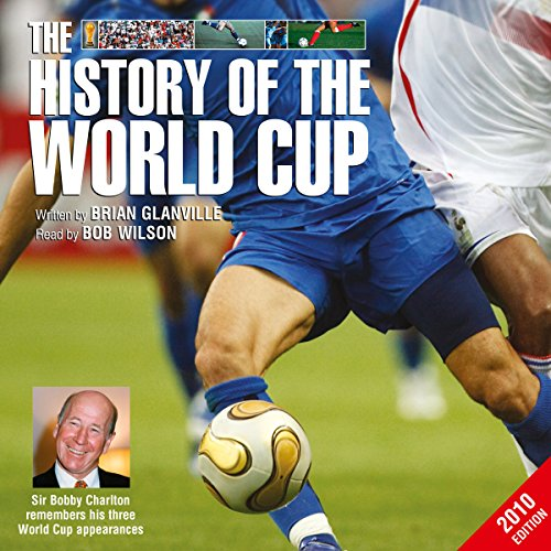 The History of the World Cup – 2010 Edition audiobook cover art