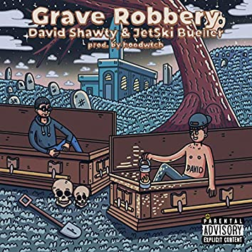 Grave Robbery