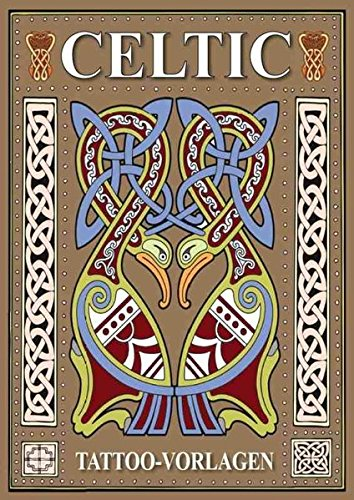 Celtic - Tattoo Sketchbook: Tattoo Vorlagen Buch