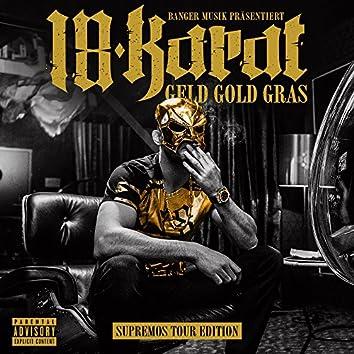 Geld Gold Gras (Supremos Tour Edition)