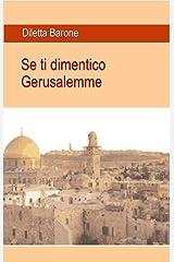 Se ti dimentico Gerusalemme Formato Kindle