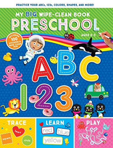 My Big Wipe-Clean Book: Preschool-Practice ABCs, 123s, Colors, Shapes and More-Includes 100 Stickers