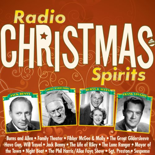 Radio Christmas Spirits                   By:                                                                                                                                 Norman Corwin,                                                                                        Fran Striker,                                                                                        Don Quinn                               Narrated by:                                                                                                                                 Jack Benny,                                                                                        Red Skelton,                                                                                        Lionel Barrymore,                   and others                 Length: 10 hrs and 2 mins     Not rated yet     Overall 0.0