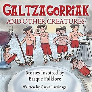 Galtzagorriak and Other Creatures audiobook cover art