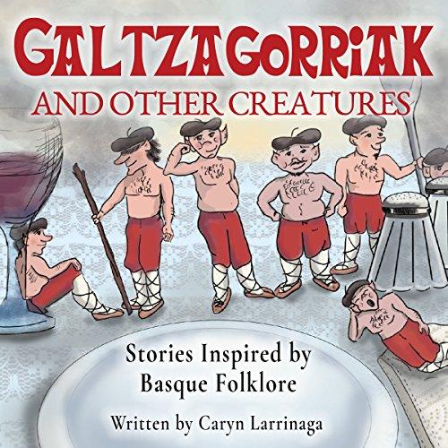 Galtzagorriak and Other Creatures cover art