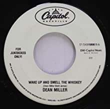 DEAN MILLER 45 RPM WAKE UP AND SMELL THE WHISKEY / BROKE DOWN IN BIRMINGHAM