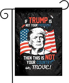 Donald Trump is Your President American Flag Design Garden Flag 12.5 X 18 Inches,American President Election Double Sided ...