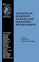 Advances in Sensitivity Analysis and Parametric Programming (International Series in Operations Research & Management Science)