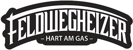 Aufkleber Feldwegheizer Hart Am Gas Wetterfest Auto