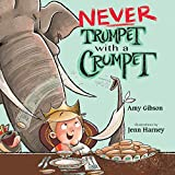 Never Trumpet with a Crumpet