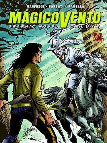 Mágico Vento Deluxe volume 03: Faca comprida