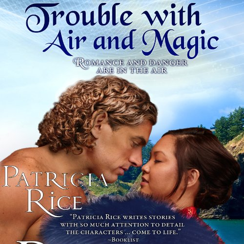 Trouble With Air and Magic audiobook cover art