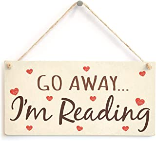 Meijiafei Go Away I'm Reading - Funny Suggestive Love Heart Home Accessory Gift Sign for Book Lovers 10