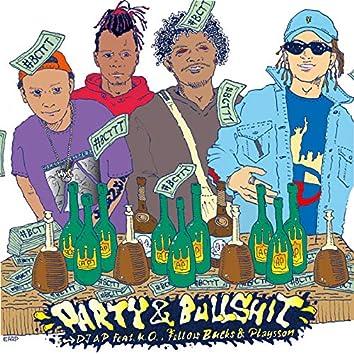 Party&Bullshit (feat. K.O., ¥ellow Bucks & Playsson)