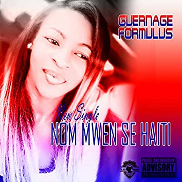 Nom Mwen Se Haiti