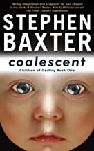 Coalescent: Destiny's Children Book One