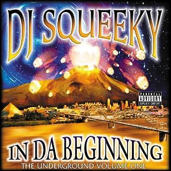 In Da Beginning: Underground Vol. One
