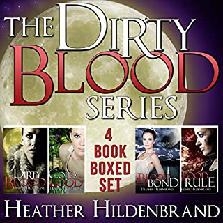 Dirty Blood Series Box Set     Books 1-4: Dirty Blood, Cold Blood, Blood Bond, & Blood Rule              By:                                                                                                                                 Heather Hildenbrand                               Narrated by:                                                                                                                                 Kelly Pruner                      Length: 50 hrs and 35 mins     188 ratings     Overall 4.5