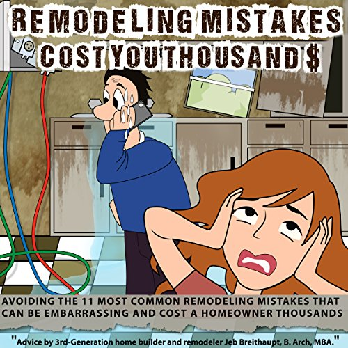 Remodeling Mistakes Cost You Thousands audiobook cover art