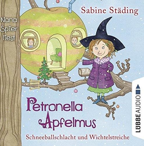 Petronella Apfelmus - Schneeballschlacht und Wichtelstreiche: Teil 3.