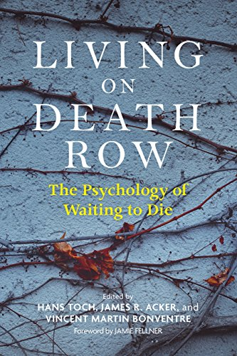 Living on Death Row: The Psychology of Waiting to Die