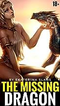 The Missing Dragon 18+: (Sci-Fi & Fantasy erotica) (English Edition)