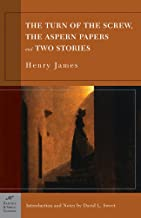 The Turn of the Screw, the Aspern Papers and Two Stories (Barnes & Noble Classics)
