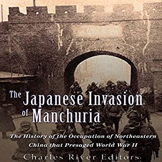 The Japanese Invasion of Manchuria audiobook cover art