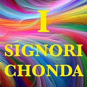 I Signori Chonda