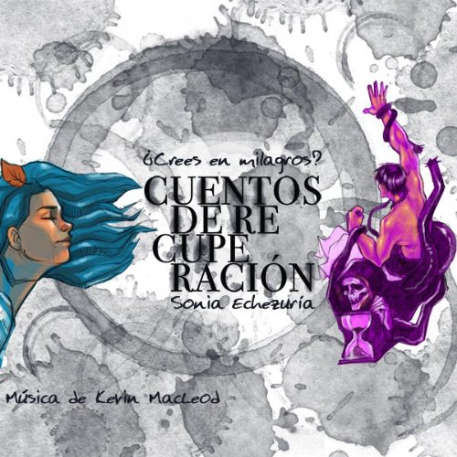 Cuentos de Recuperación [Stories of Recovery] audiobook cover art