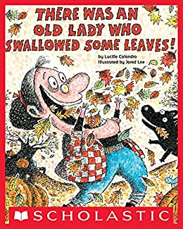 There Was an Old Lady Who Swallowed Some Leaves! (English