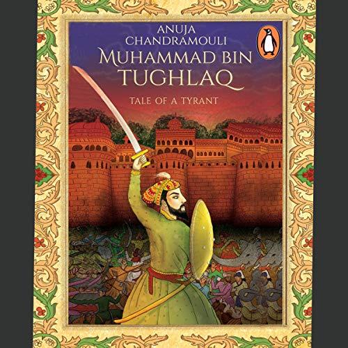 Muhammad Bin Tughlaq: Tale of a Tyrant Titelbild