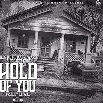 Hold of You (feat. Kai Edwards & Project Cobe)