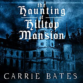 The Haunting of Hilltop Mansion audiobook cover art