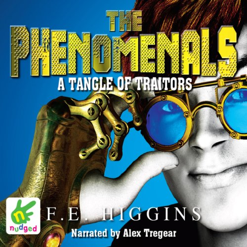 The Phenomenals: A Tangle of Traitors cover art
